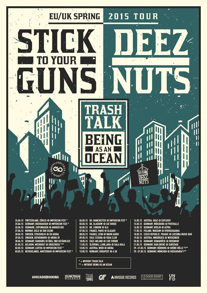 Stick To Your Guns - Co-Headlining European Tour With Deez Nuts - poster