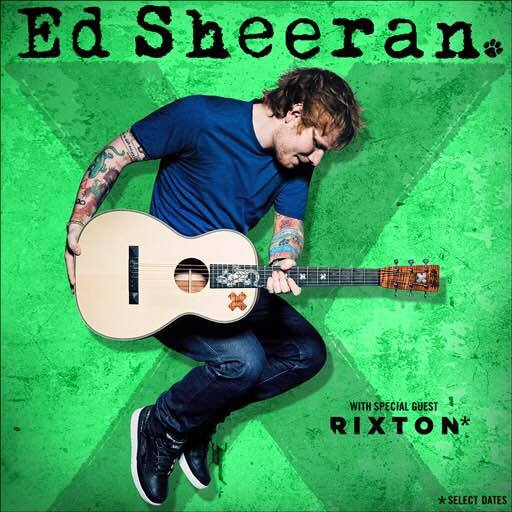 Ed Sheeran - adds Rixton to tour - poster