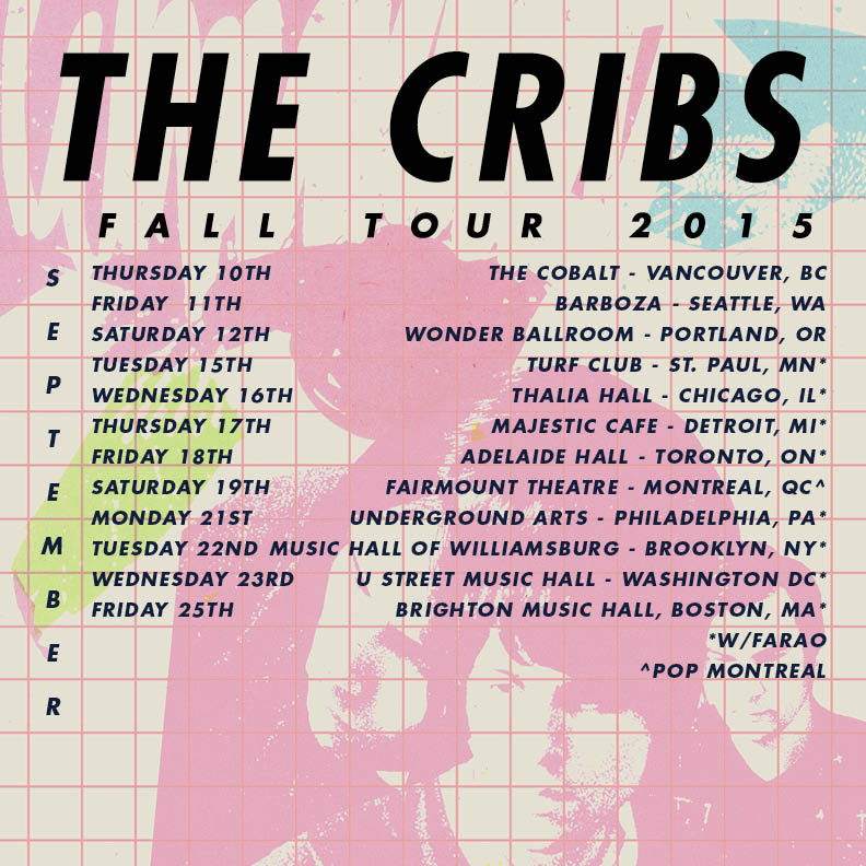 The Cribs - North American Tour - 2015 Tour Poster