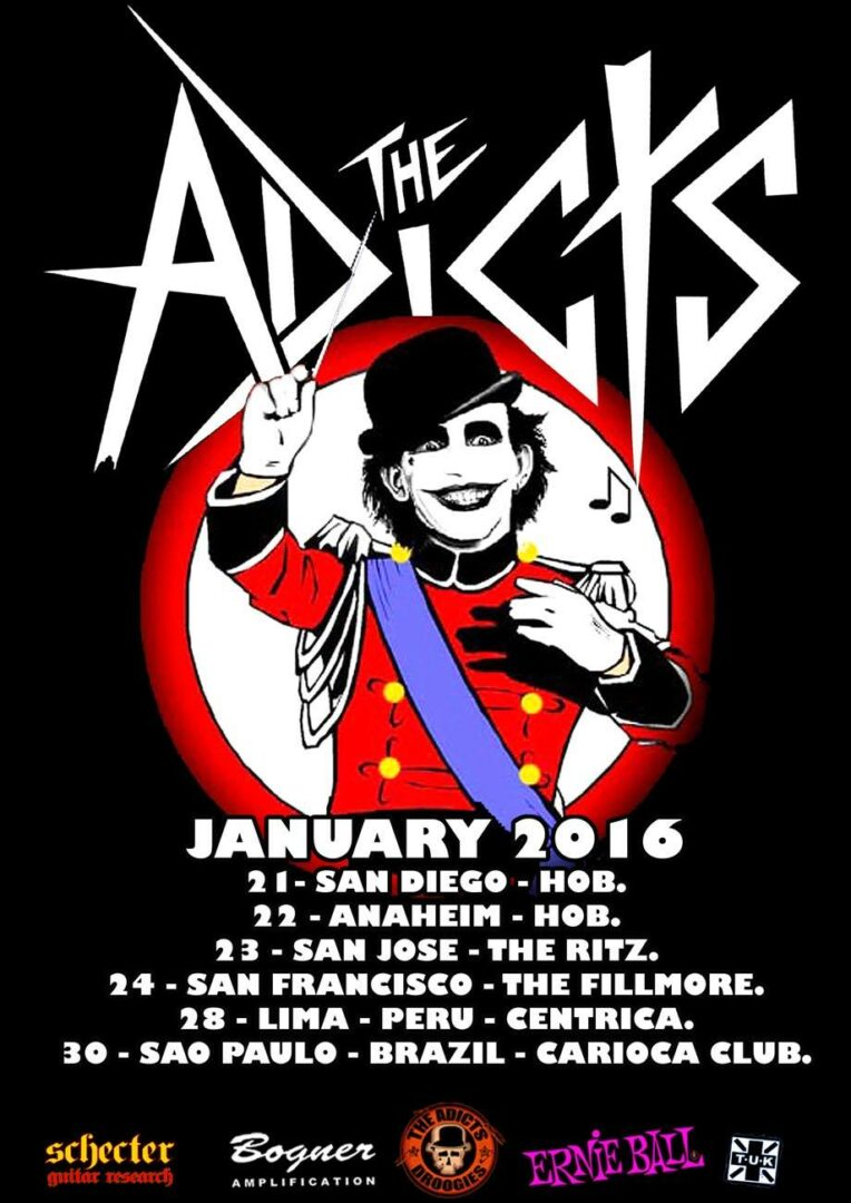 The Addicts - U.S. and South American January 2016 Tour - 2016 Tour Poster