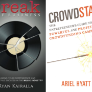 Crowdstart (by Ariel Hyatt) + Break The Business (by Ryan Kairalla) – Dual Signed Book Giveaway
