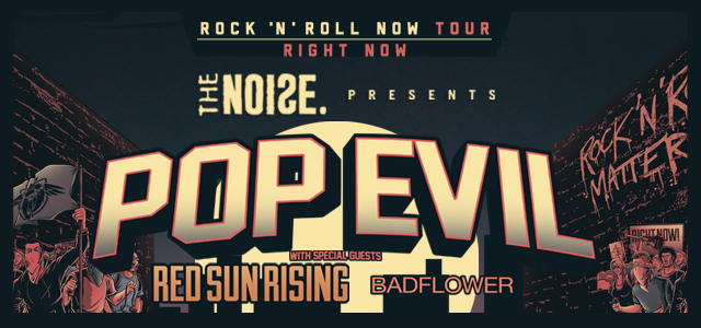"Pop Evil's ""Rock 'N' Roll Now Tour"" – Ticket Giveaway"