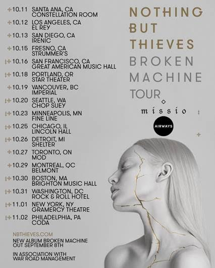 Nothing But Thieves Announce Broken Machine Tour